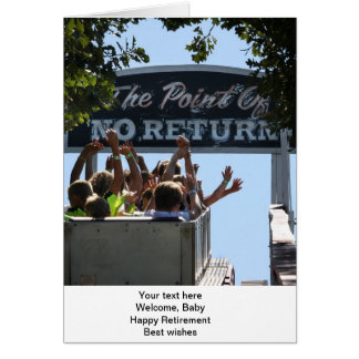 The Point of No Return greeting card