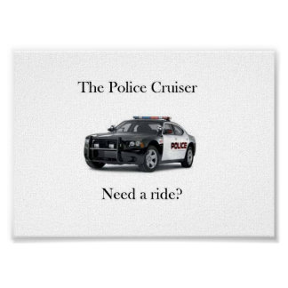 The Police Cruiser Poster