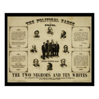 The Political Farce of 1876 [1877P Poster