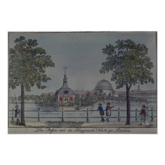 The Pool and French Church in Potsdam, c.1796 Poster