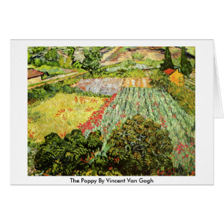 The Poppy By Vincent Van Gogh Card