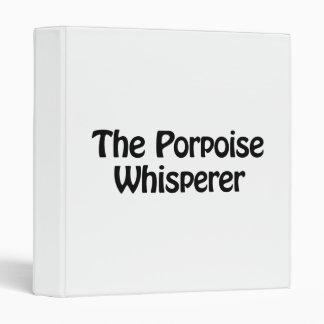 the porpoise whisperer vinyl binders