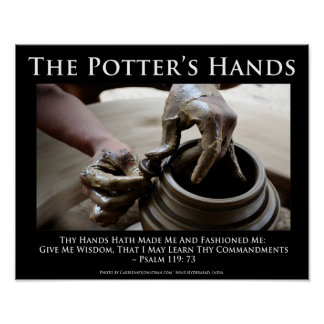 The Potter's Hands. How God Shapes Us. Posters