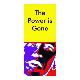 The Power is Gone The MUSEUM Zazzle Gifts Full Color Rack Card