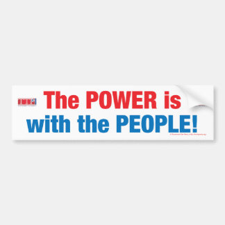 The Power is with the People! Bumper Sticker