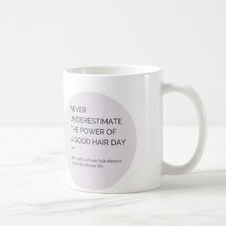 The Power of A Good Hair Day Coffee Cup