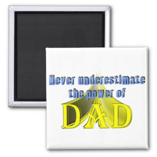 The Power of Dad Magnet