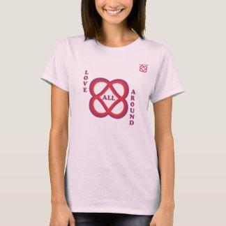 The Power of Infinite Goodness--Love All Around! T-Shirt