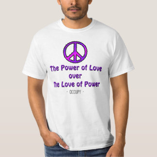 The Power of Love Occupy shirts Peace Signs