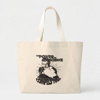 The Power of Science Compels You! Large Tote Bag
