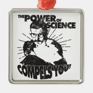 The Power of Science Compels You! Square Metal Christmas Ornament