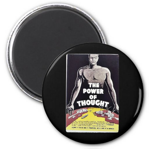 The Power Of Thought 2 Inch Round Magnet