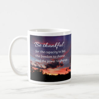 The Power to Change...Inspirational Classic White Coffee Mug
