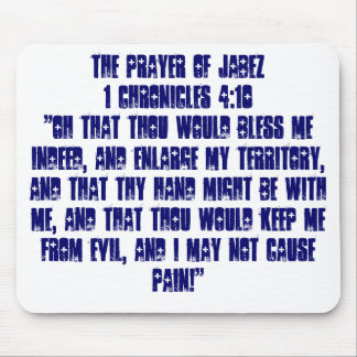 """THE PRAYER OF JABEZ1 Chronicles 4:10""""Oh that Th... Mouse Pad"""