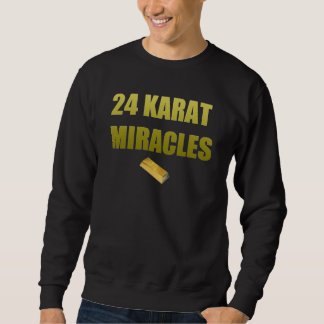 "The Premium ""24 Karat"" Crewneck Sweatshirt"