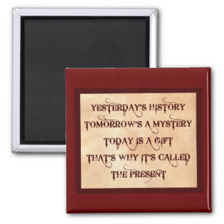 The Present 2 Inch Square Magnet