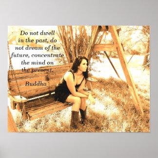 The Present - Buddha quote - art print