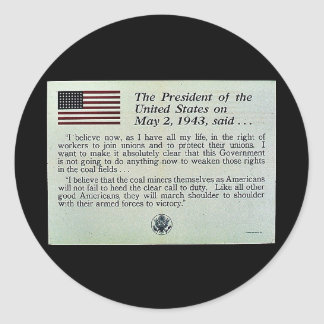 The President Of The United States On May 2, 1943, Classic Round Sticker