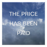 The Price Has Been Paid Inspirational Christian Poster