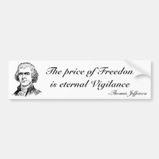 The Price of Freedom Car Bumper Sticker