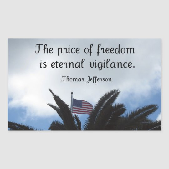 The price of freedom... rectangular sticker