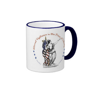 The price of liberty is eternal vigilance ringer mug