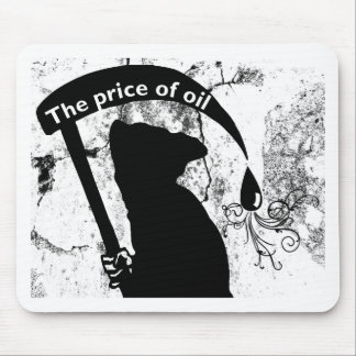 The price of oil mouse pad