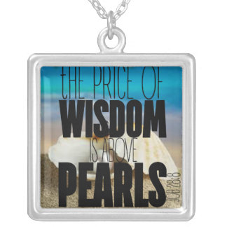 """The Price of Wisdom is Above Pearls"" Necklace"