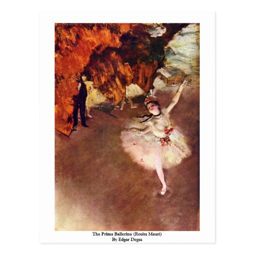 The Prima Ballerina (Rosita Mauri) By Edgar Degas Post Cards
