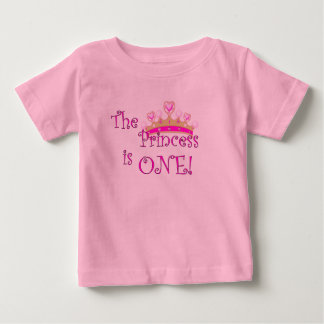 The princess is 1 baby T-Shirt