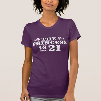 The Princess is 21 T-shirts