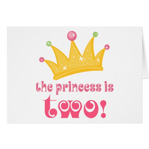 The Princess Is Two 2nd Birthday Gift Card