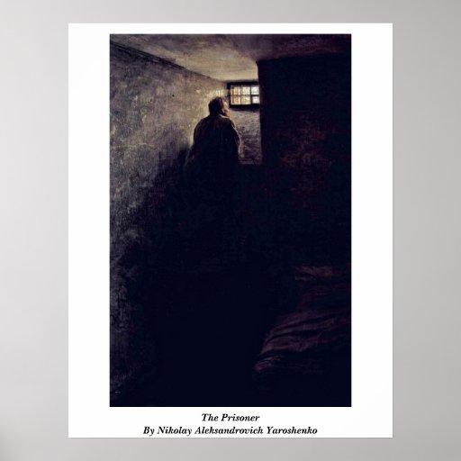 The Prisoner By Nikolay Aleksandrovich Yaroshenko Posters