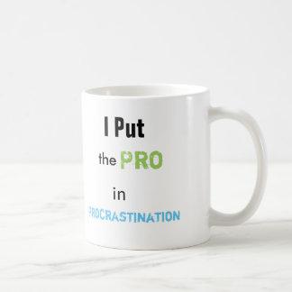 The Pro-crastinator Coffee Mug
