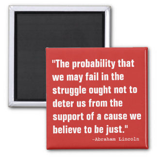 The Probability of Failure Magnet