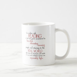 The Problem With Reading Classic White Coffee Mug