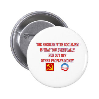 THE PROBLEM WITH SOCIALISM 2 INCH ROUND BUTTON