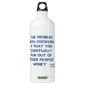 THE PROBLEM WITH SOCIALISM MARGARET THATCHER QUOTE ALUMINUM WATER BOTTLE