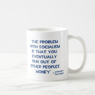 THE PROBLEM WITH SOCIALISM MARGARET THATCHER QUOTE MUGS