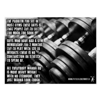 The Problem You See In Most Gyms These Days Poster