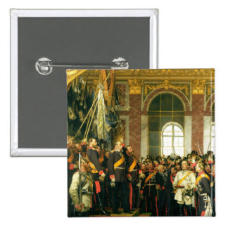 The Proclamation of Wilhelm as Kaiser 2 Inch Square Button