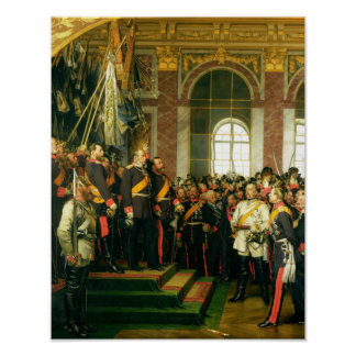 The Proclamation of Wilhelm as Kaiser Poster