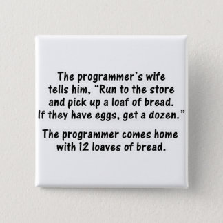 The Programmer and His Wife - Second in a series Button