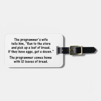 The Programmer and His Wife - Second in a series Luggage Tag