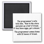 The Programmer and His Wife - Second in a series Refrigerator Magnet