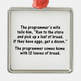 The Programmer and His Wife - Second in a series Metal Ornament
