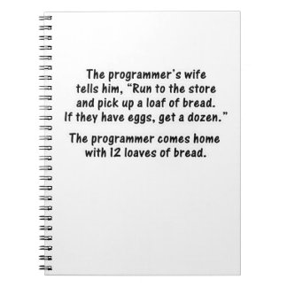 The Programmer and His Wife - Second in a series Spiral Note Books