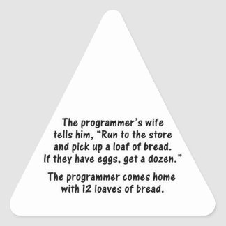 The Programmer and His Wife - Second in a series Triangle Sticker