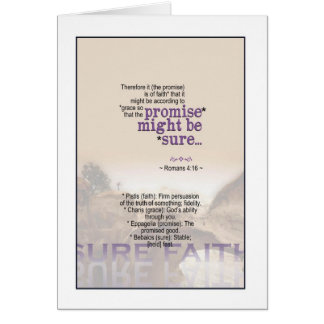 The promise is sure - Romans 4:16 Greeting Card
