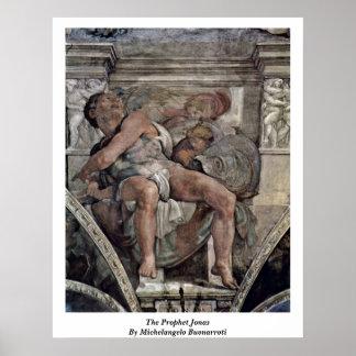 The Prophet Jonas By Michelangelo Buonarroti Poster